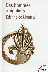 Des hommes irréguliers (TEMPUS t. 614) Format Kindle
