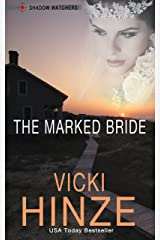 The Marked Bride (Shadow Watchers Book 1) Kindle Edition