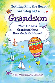 Nothing Fills the Heart with Joy like a Grandson