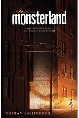 Monsterland: (A Hulu Series) Kindle Edition