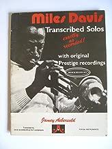 Miles Davis Transcribed Solos Exactly as Recorded with Original Prestige Recordings. 1980. Paper.