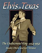 Elvis In Texas: The Undiscovered King 1954-1958