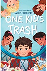 One Kid's Trash Kindle Edition