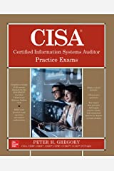 CISA Certified Information Systems Auditor Practice Exams (English Edition) Format Kindle