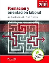 Formación y orientación laboral 6.ª edición 2019 (Spanish Edition)