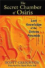 Secret Chamber of Osiris: Lost Knowledge of the Sixteen Pyramids