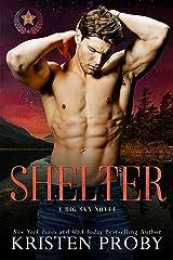 Shelter: A Big Sky Novel (Heroes of Big Sky Book 2) Kindle Edition
