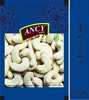 Ancy Fresh Cashew/Kaju, 500g - Pack of 2x250g