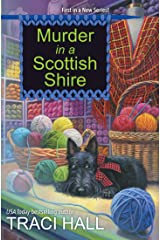 Murder in a Scottish Shire (A Scottish Shire Mystery Book 1) Kindle Edition