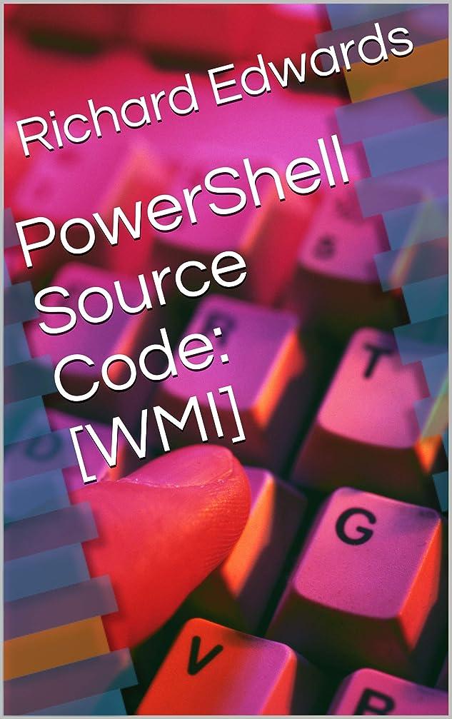 メタン州知覚PowerShell Source Code: [WMI] (English Edition)
