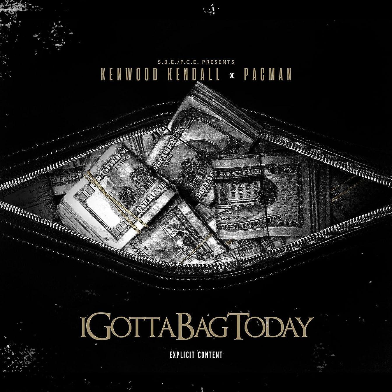 I Gotta Bag Today [Explicit]