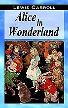 Alice in Wonderland [Illustrated]