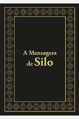A mensagem de Silo (Portuguese Edition) Format Kindle