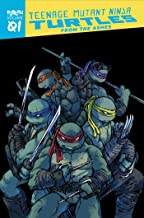 Teenage Mutant Ninja Turtles: Reborn, Vol. 1 - From The Ashes (TMNT Reborn)