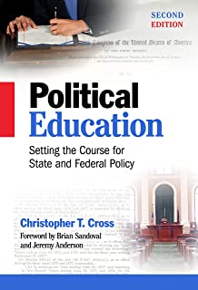 Political Education: Setting the Course for State and Federal Policy