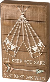 Primitives by Kathy Box Sign - I'll Keep You Safe You Keep Me Wild w/String Art Tepee and Feathered Arrow,Multicolor - 6