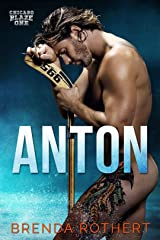 Anton: A Chicago Blaze Hockey Romance Kindle Edition