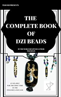 The Complete Book of Dzi Beads