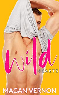 Wild Hearts: A Marriage Mistake Romance (Forever Wild Book 2)
