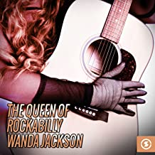 The Queen of Rockabilly: Wanda Jackson