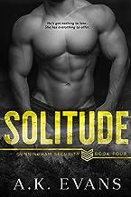 Solitude (Cunningham Security Series Book 4)
