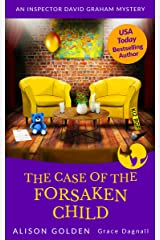 The Case of the Forsaken Child (Inspector David Graham Mysteries Book 7) Kindle Edition