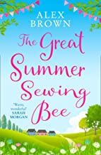 The Great Summer Sewing Bee: The perfect uplifting summer short story