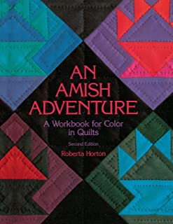 An Amish Adventure: Workbook for Colour in Quilts