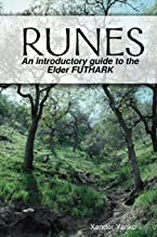 RUNES: An introductory guide to the Elder FUTHARK