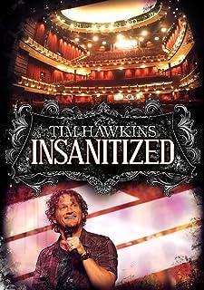 Tim Hawkins: Insanitized
