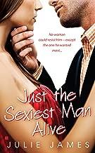 Just the Sexiest Man Alive (Berkley Sensation Book 1)