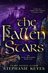 The Fallen Stars (The Star Child Series Book 2) Kindle Edition