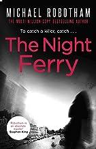 表紙: The Night Ferry (English Edition) | Michael Robotham