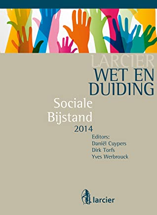 Wet & Duiding Sociale bijstand (Larcier  Duiding)