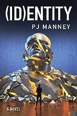 (ID)entity (Phoenix Horizon Book 2) (English Edition) Kindle版