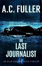 The Last Journalist (An Alex Vane Media Thriller Book 5) (English Edition)