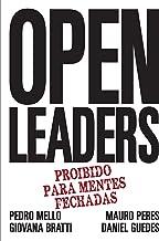 Open Leaders: Proibido Para Mentes Fechadas