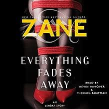 Zane's Everything Fades Away: An eShort Story