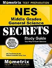NES Middle Grades General Science Secrets Study Guide: NES Test Review for the National Evaluation Series Tests (Secrets (Mometrix))