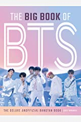 The Big Book of BTS: The Deluxe Unofficial Bangtan Book (English Edition) eBook Kindle