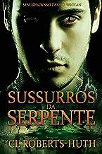 Sussurros da Serpente (Suspenses de Zoë Delante - Livro 2) (Portuguese Edition)