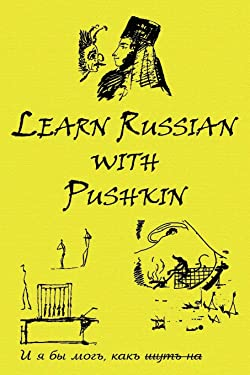 Russian Classics in Russian and English: Learn Russian with Pushkin (Russian Edition)