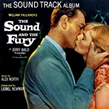 The Sound And The Fury (Original Soundtrack Recording)