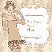 Best prohibition party music Reviews