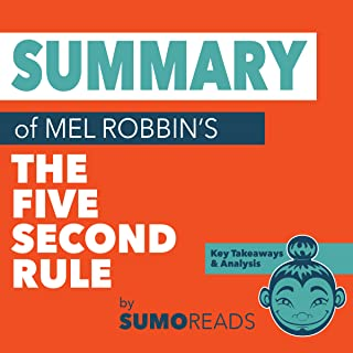 Summary of Mel RobbinsThe Five Second Rule: Key Takeaways & Analysis