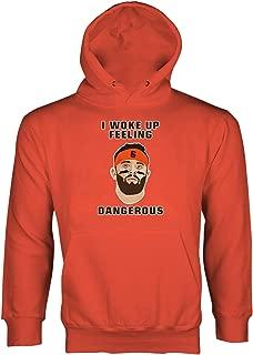 Feeling Dangerous Hoodie Baker Mayfield Dangerous Hoodie
