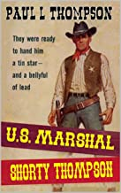 United States Marshal Shorty Thompson: A Western Adventure From The Author of