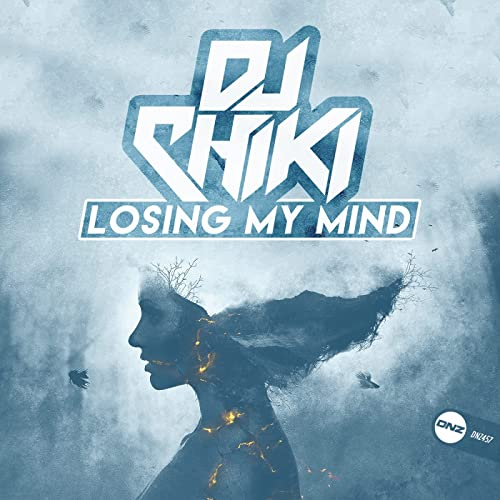 DJ Chiki - Losing My Mind