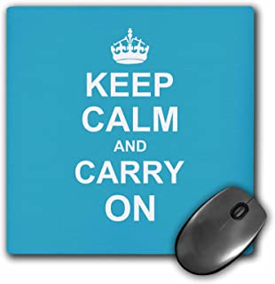 3dRose LLC 8 x 8 x 0.25 Inches Mouse Pad, Keep Calm and Carry On, White Text on Light Blue, Crown Motivational Funny Humor (mp_157692_1)