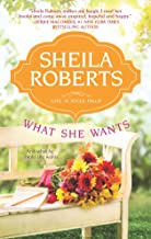 sheila roberts what she wants